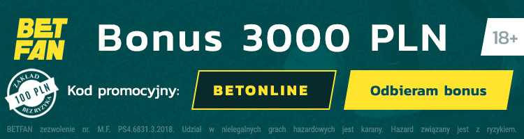 betfan bonus bez depozytu